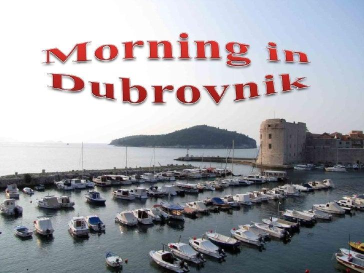 Morning in Dubrovnik<br />