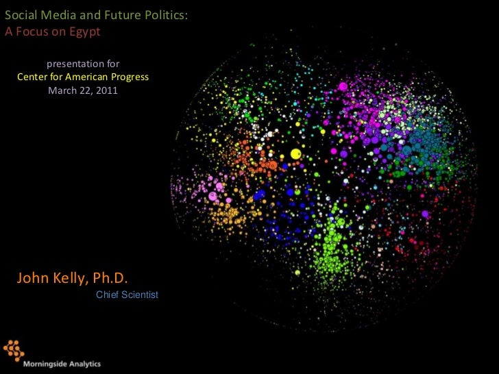 Social Media and Future Politics: A Focus on Egypt<br />presentation for<br />Center for American Progress<br />March 22, ...