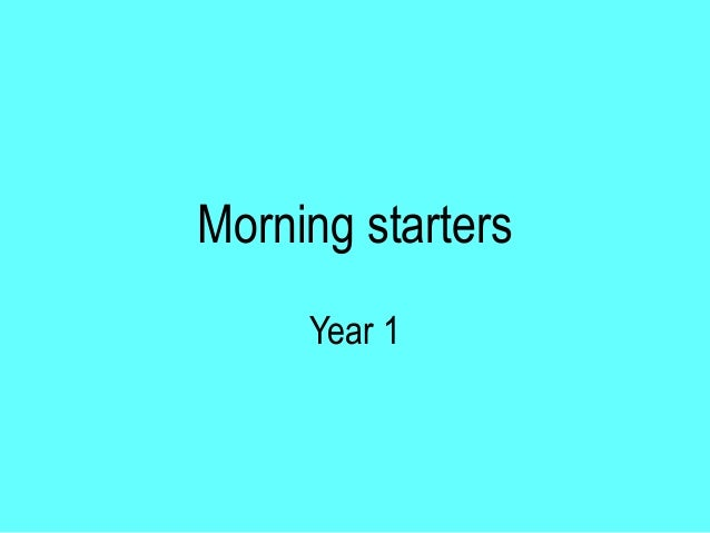 Morning starters Year 1