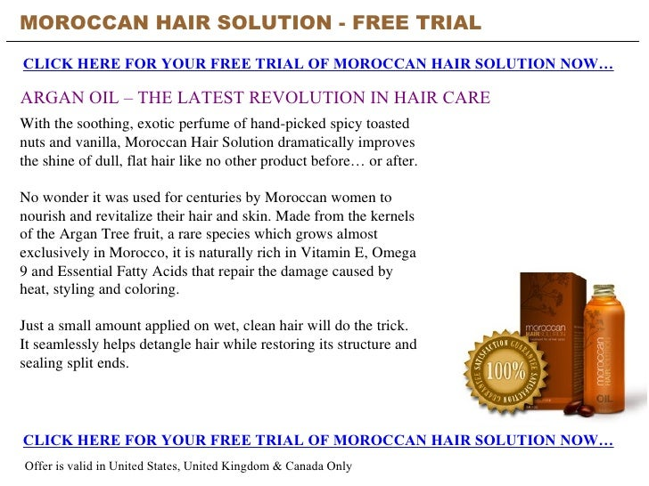 MOROCCAN HAIR SOLUTION - FREE TRIAL   CLICK HERE FOR YOUR FREE TRIAL OF MOROCCAN HAIR SOLUTION NOW… CLICK HERE FOR YOUR FR...
