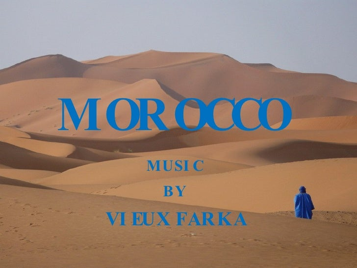MOROCCO MUSIC BY VIEUX FARKA