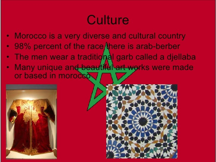 cultural diversity morocco The arab and berber cultures have for centuries defined moroccan ways of daily  life.