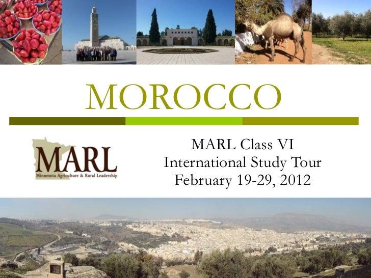 MOROCCO      MARL Class VI  International Study Tour    February 19-29, 2012