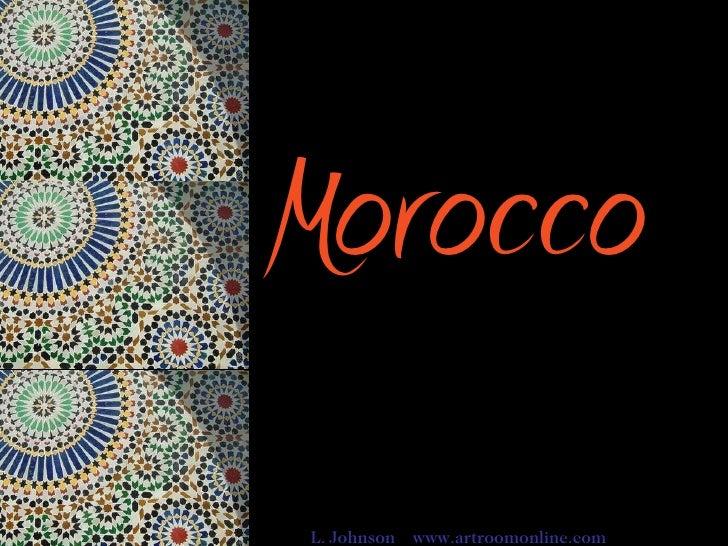 Morocco   L. Johnson  www.artroomonline.com