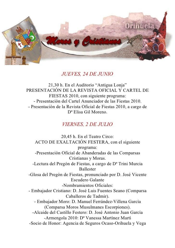 """JUEVES, 24 DE JUNIO              21,30 h. En el Auditorio """"Antigua Lonja"""" PRESENTACIÓN DE LA REVISTA OFICIAL Y CARTEL DE  ..."""