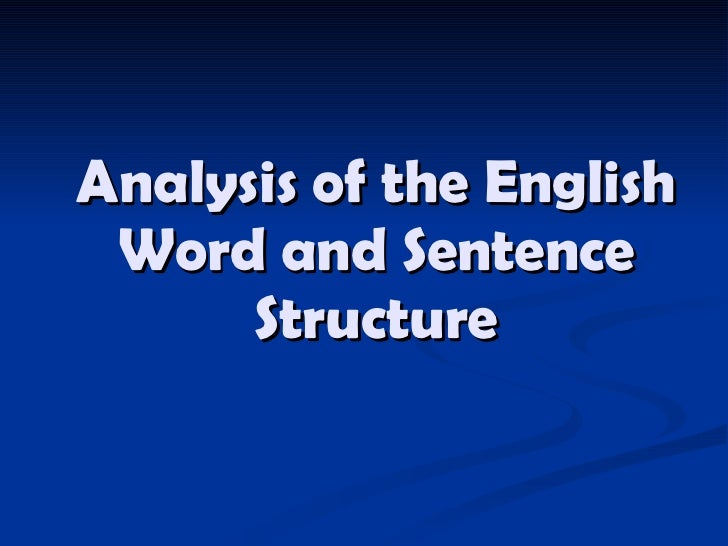 Analysis of the English Word and Sentence Structure