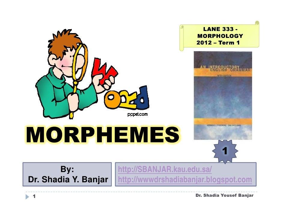 LANE 333 -                                            MORPHOLOGY                                            2012 – Term 1M...