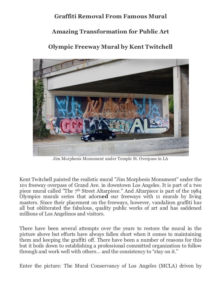 Graffiti Removal From Famous Mural              Amazing Transformation for Public Art            Olympic Freeway Mural by ...