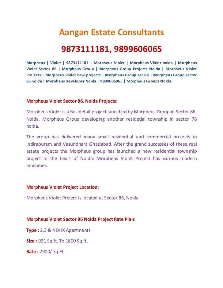 Aangan Estate Consultants                  9873111181, 9899606065Morpheus   Violet   9873111181   Morpheus Violet   Morphe...