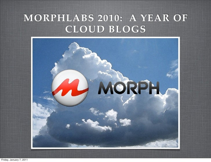 Morphlabs 2010: A Year of Cloud Blogs