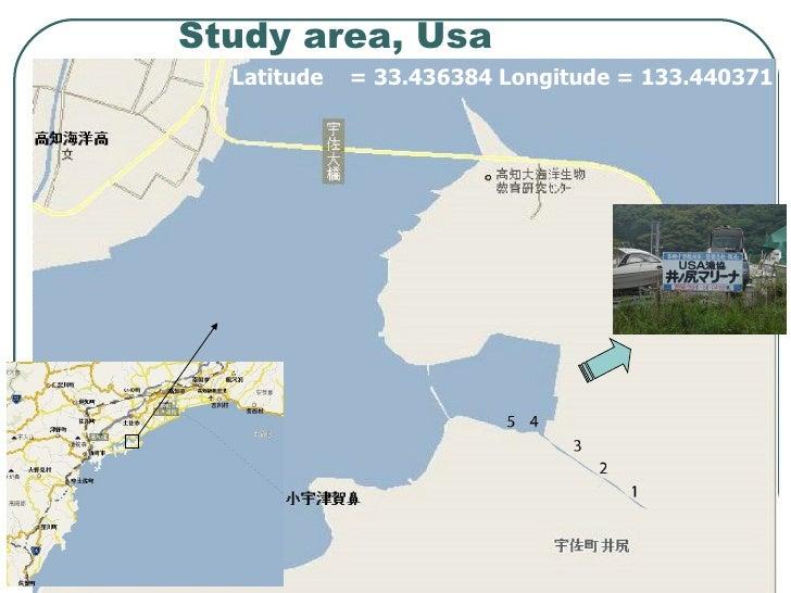 Study area, Usa Latitude  =  33.436384  Longitude =  133.440371
