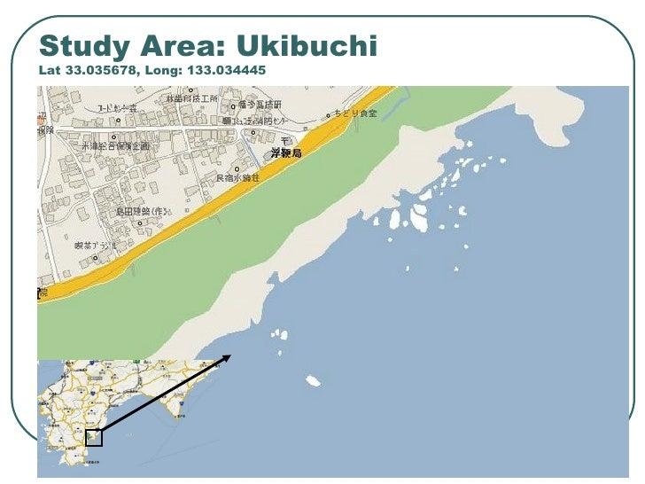 Study Area: Ukibuchi Lat  33.035678 , Long:  133.034445