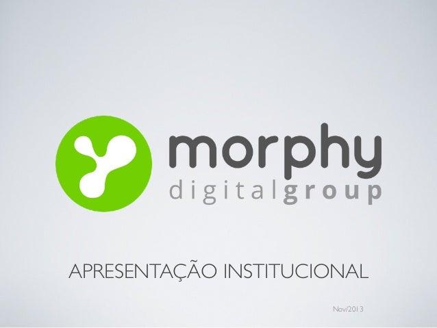 APRESENTAÇÃO INSTITUCIONAL Nov/2013