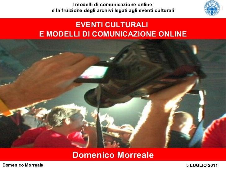 EVENTI CULTURALI  E MODELLI DI COMUNICAZIONE ONLINE Domenico Morreale