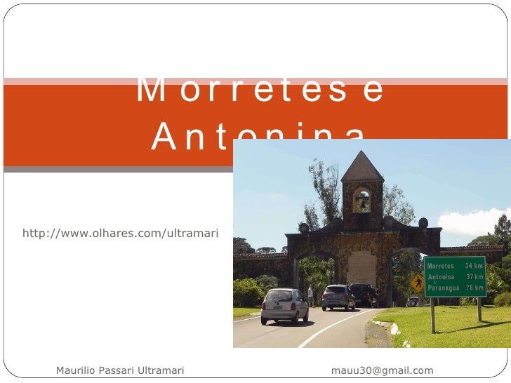 http://www.olhares.com/ultramari Morretes e Antonina Maurilio Passari Ultramari  [email_address]