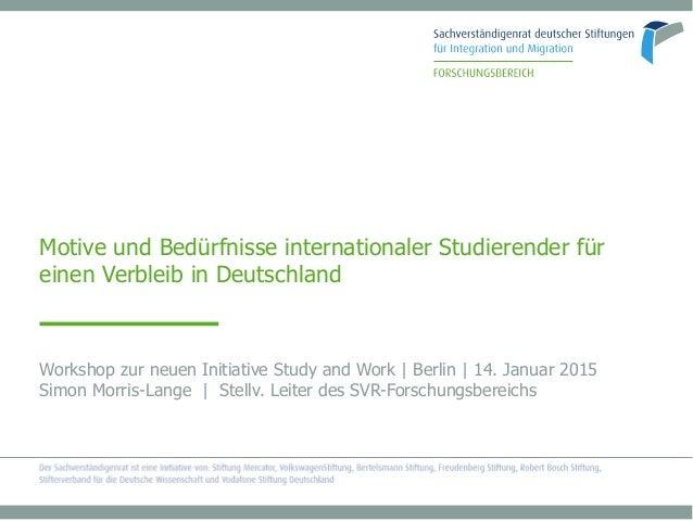 Motive und Bedürfnisse internationaler Studierender fürMotive und Bedürfnisse internationaler Studierender für einen Verbl...