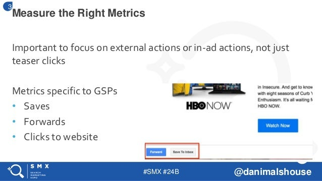 #SMX #24B @danimalshouse Important to focus on external actions or in-ad actions, not just teaser clicks Metrics specific ...
