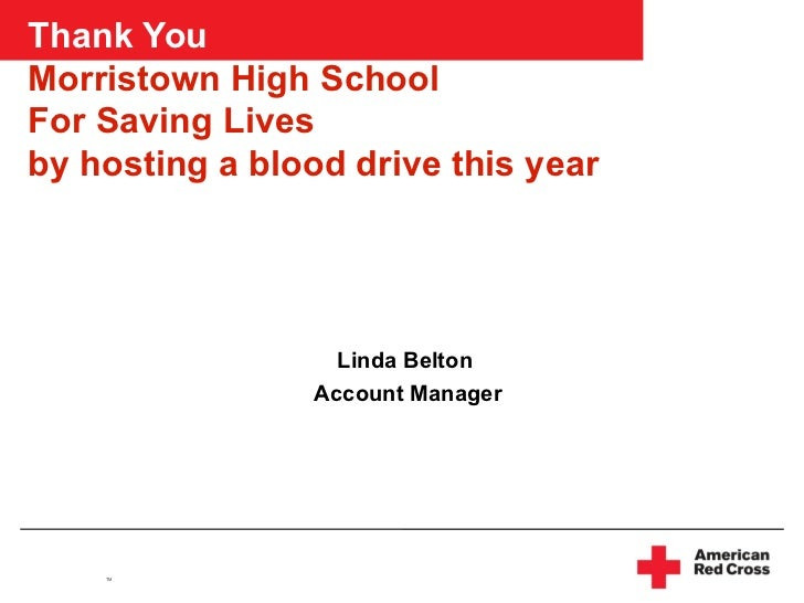 Thank You   Morristown High School For Saving Lives by hosting a blood drive this year Linda Belton Account Manager