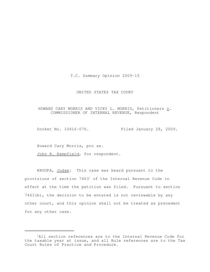 T.C. Summary Opinion 2009-15                      UNITED STATES TAX COURT     HOWARD CARY MORRIS AND VICKY L. MORRIS, Peti...
