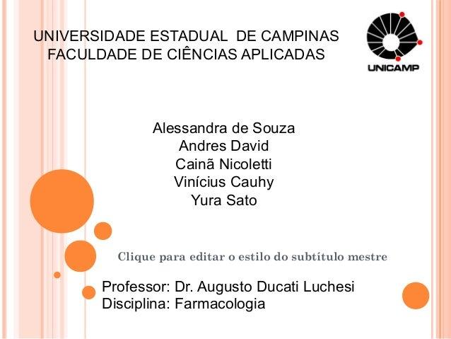 UNIVERSIDADE ESTADUAL DE CAMPINAS FACULDADE DE CIÊNCIAS APLICADAS               Alessandra de Souza                   Andr...
