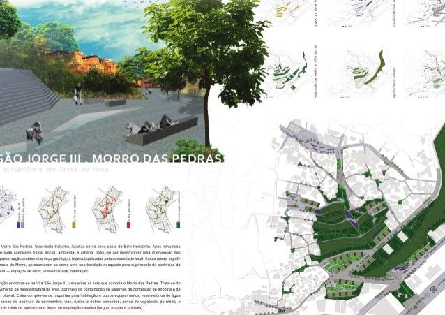 Estruturas Apropriáveis - Vila São Jorge III, Morro das Pedras/ banners