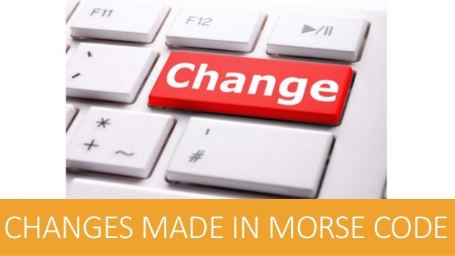 AMERICAN & CONTINENTAL MORSE CODE  with use, some characters in codes we changed by various users in various countries. ...