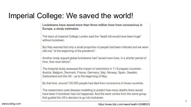 www.scling.com Imperial College: We saved the world! 3 https://www.bbc.com/news/health-52968523