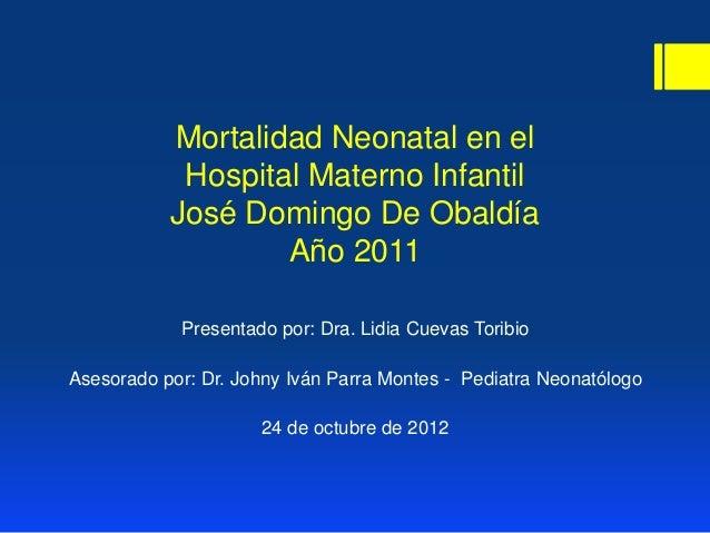 Mortalidad Neonatal en el            Hospital Materno Infantil           José Domingo De Obaldía                   Año 201...