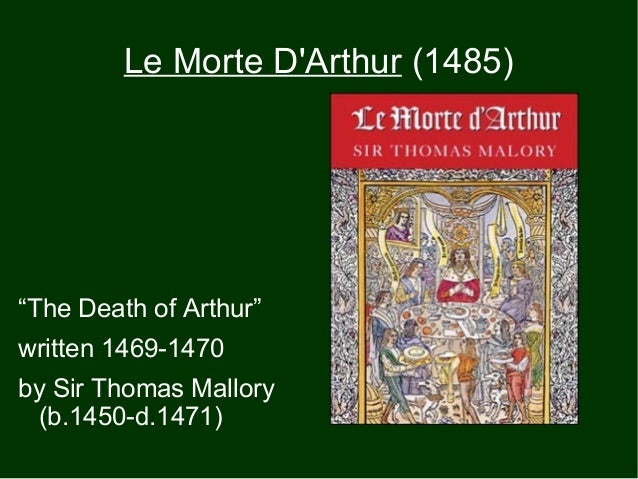Thomas Malory Analysis: Le Morte d'Arthur - Essay