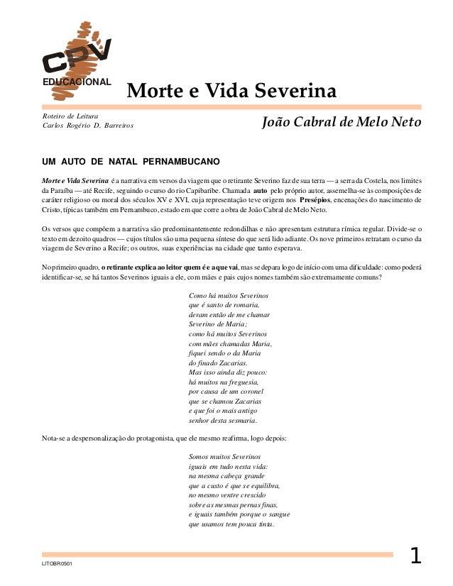 EDUCACIONAL  Morte e Vida Severina  Roteiro de Leitura Carlos Rogério D. Barreiros  João Cabral de Melo Neto  UM AUTO DE N...