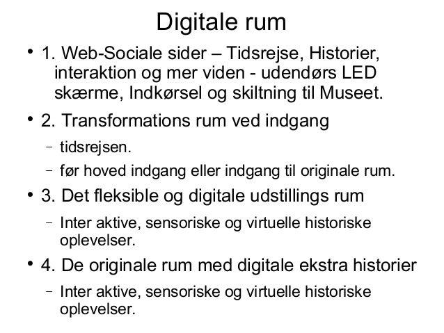 Digitale rum  1. Web-Sociale sider – Tidsrejse, Historier, interaktion og mer viden - udendørs LED skærme, Indkørsel og s...