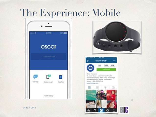 May 5, 2015 10 The Experience: Mobile