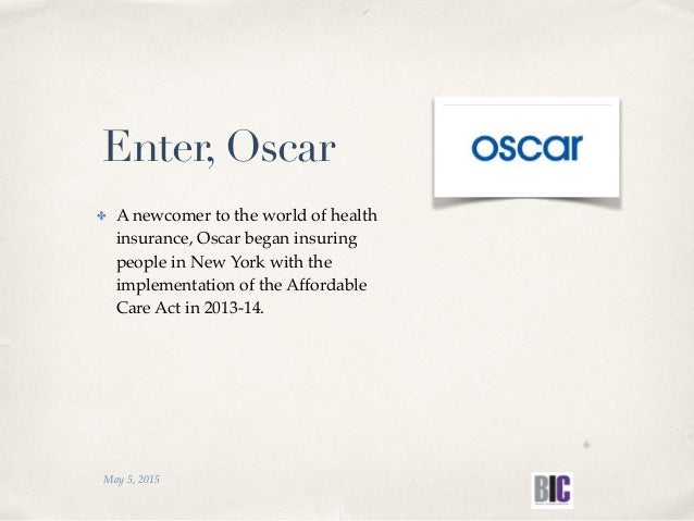 ✤ A newcomer to the world of health insurance, Oscar began insuring people in New York with the implementation of the Affo...