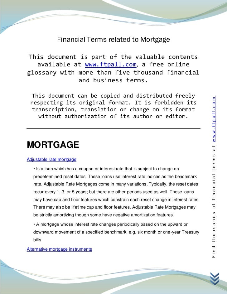 Financial Terms related to Mortgage This document is part of the valuable contents   available at www.ftpall.com, a free o...