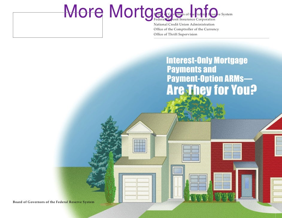 More Mortgage Info    Board of Governors of the Federal Reserve System                                                    ...