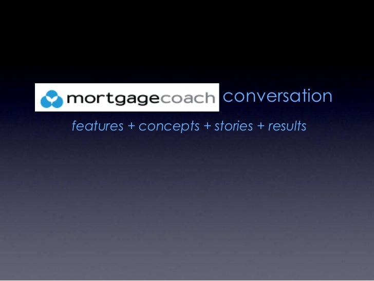 conversation<br />features + concepts + stories + results <br />