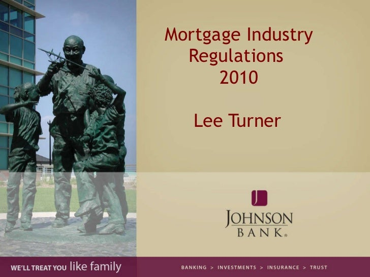 Mortgage Industry Regulations Update 2010