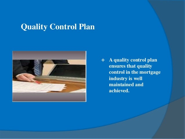mortgage quality control plan template - mortgage quality control plan