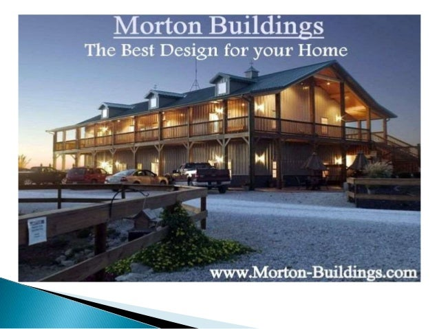Morton buildings the best economical way to build your for Make your dream house
