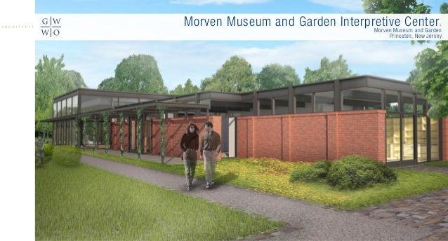 Morven Museum and Garden Interpretive Center.Morven Museum and Garden Princeton, New Jersey