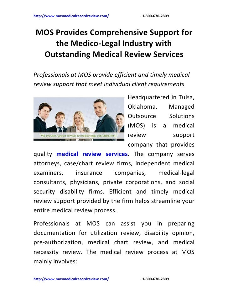http://www.mosmedicalrecordreview.com/   1-800-670-2809 MOS Provides Comprehensive Support for     the Medico-Legal Indust...