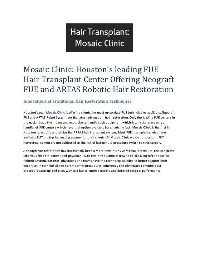 Mosaic Clinic: Houston's leading FUE Hair Transplant Center Offering Neograft FUE and ARTAS Robotic Hair Restoration Innov...