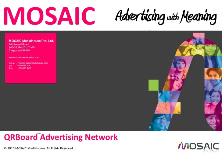 MOSAICCredit IDA Singapore.                                                  Adver tising with Meaning       MOSAIC MediaH...