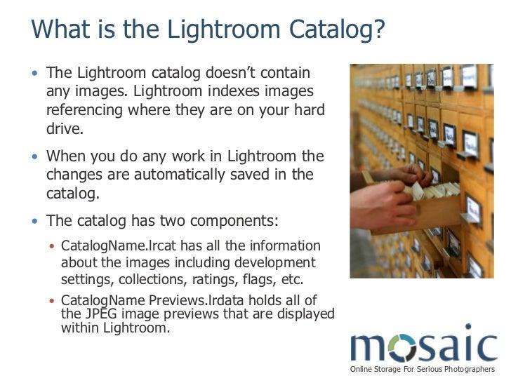 Mosaic Merging Multiple Lightroom Catalogs Presented By Mosaic Slide 2