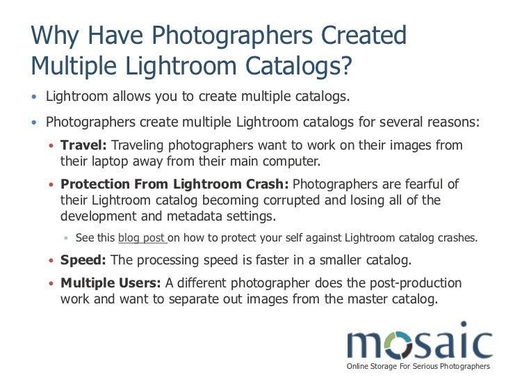 Mosaic Merging Multiple Lightroom Catalogs Presented By Mosaic Slide 3