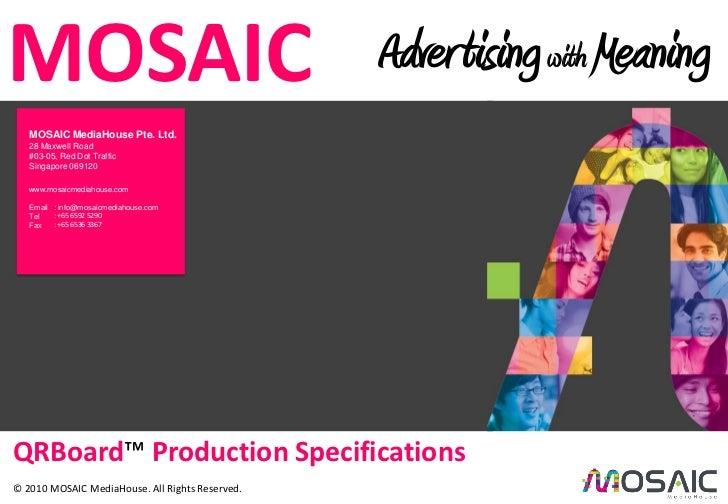 MOSAICCredit IDA Singapore.                                                  Adver tising with Meaning       MOSAIC MediaH...