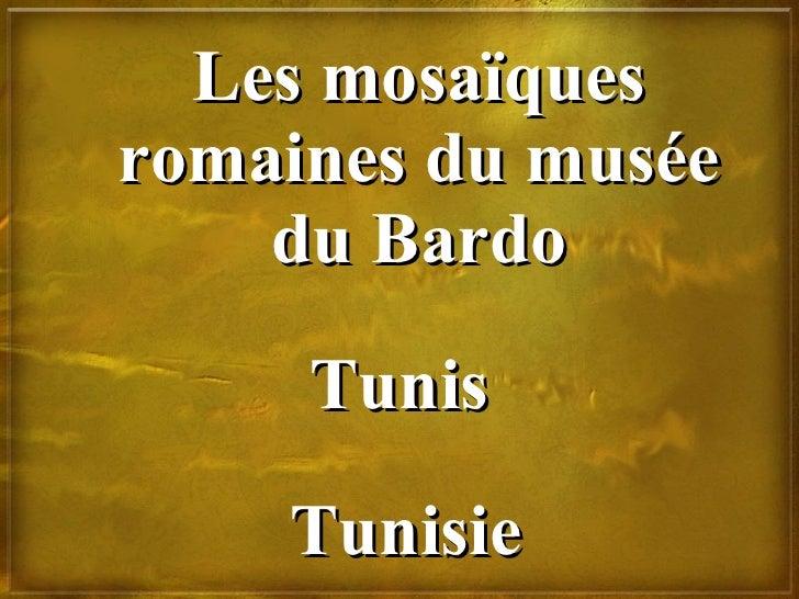 Les mosaïques romaines du musée du Bardo Tunis Tunisie