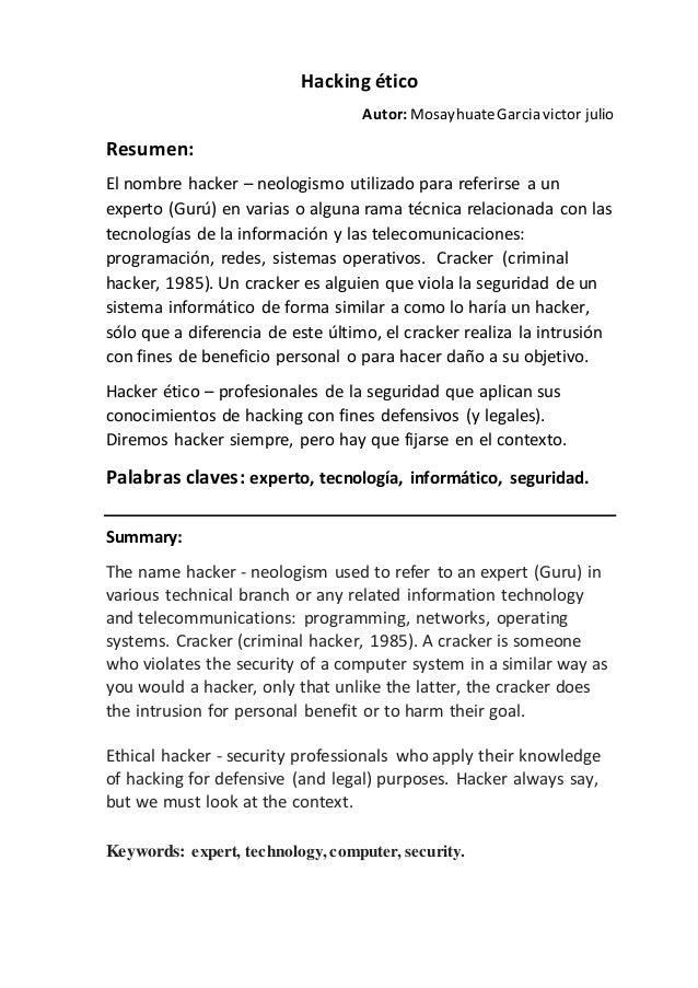 Hacking ético Autor: MosayhuateGarcia victor julio Resumen: El nombre hacker – neologismo utilizado para referirse a un ex...