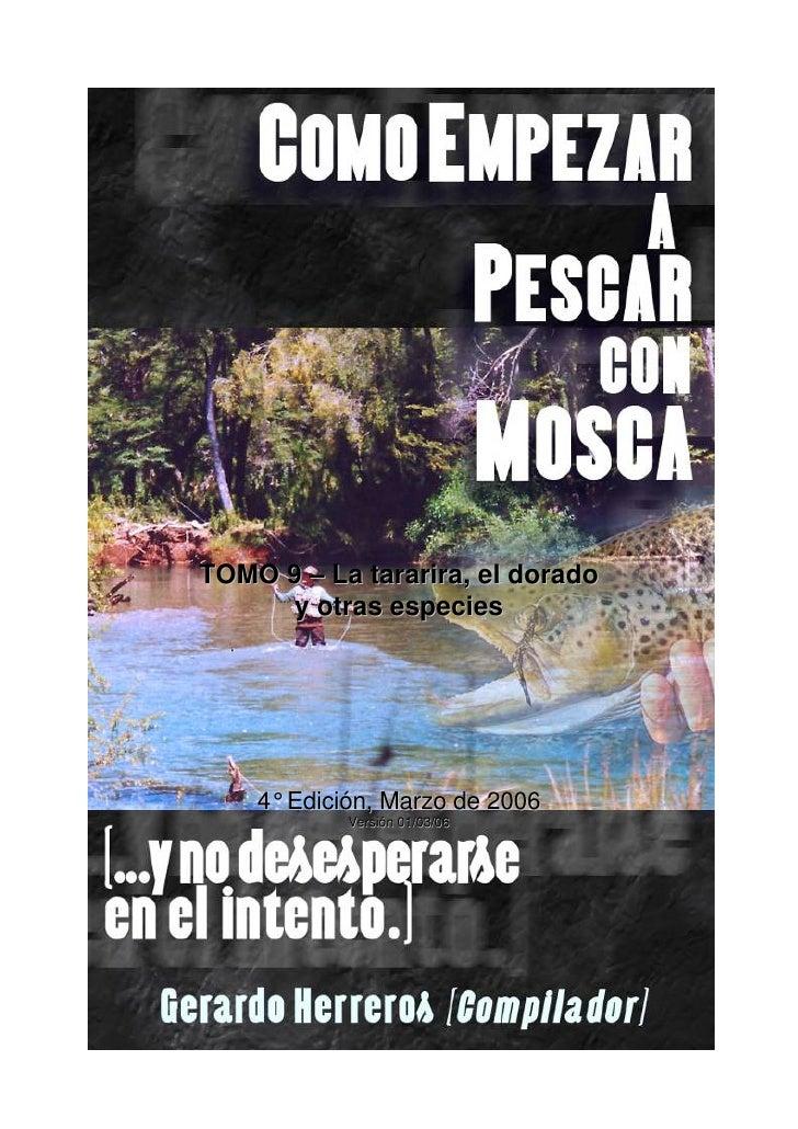TOMO 9 – La tararira, el dorado      y otras especies         4° Edición, Marzo de 2006            Versión 01/03/06
