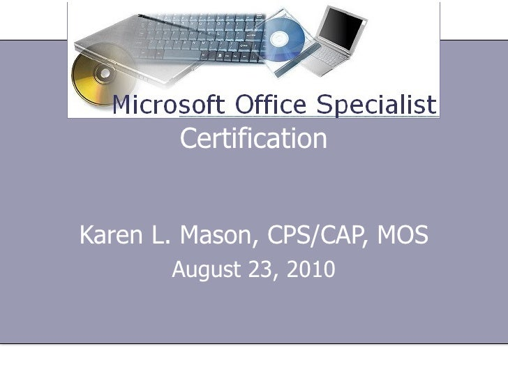 Mos Certification